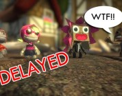 Little Big Planet Delayed