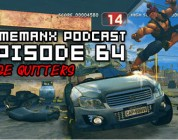 GameManx Podcast Episode 64: Rage Quitters Edition