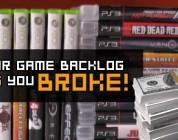 Your Game Backlog Has You Broke