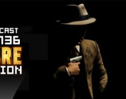 GameManx Podcast Episode 136: L.A. Noire Edition