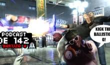 GameManx Podcast 142: Yakuza 4
