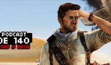 GameManx Podcast Ep 140: Uncharted 3 Beta