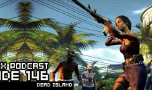 GameManx Podcast 146: Dead Island