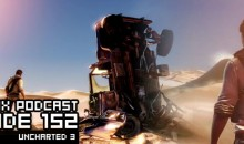 GameManx Podcast Epsiode 152: Uncharted 3