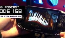 GameManx Podcast Ep 158: PS Vita Hands on