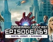 GameManx Podcast Ep 169: Mortal Kombat Vita + Avengers