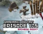 GameManx Podcast Ep 175: Rainbow Moon?