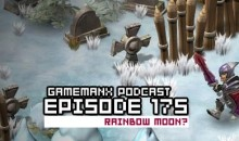 GameManx Podcast Ep 175: Rainbow Moon?
