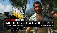 GameManx Podcast Episode 192: Far Cry 3