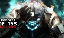 GameManx Podcast Ep 195: Dead Space 3 Demo