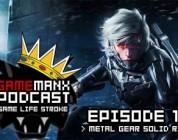 GameManx Podcast Ep 198: Metal Gear Rising
