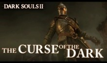 Dark Souls II – Curse of the Dark – Accolades Launch Trailer