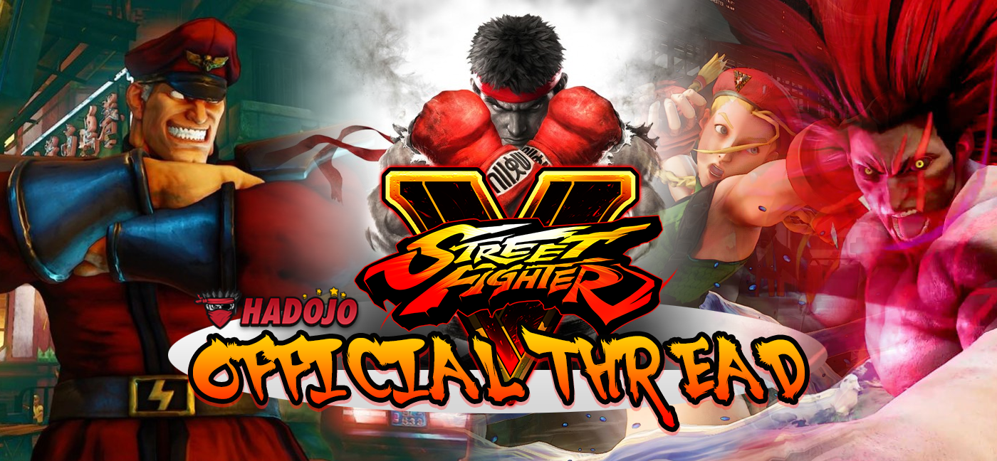 STREET FIGHTER V official thread